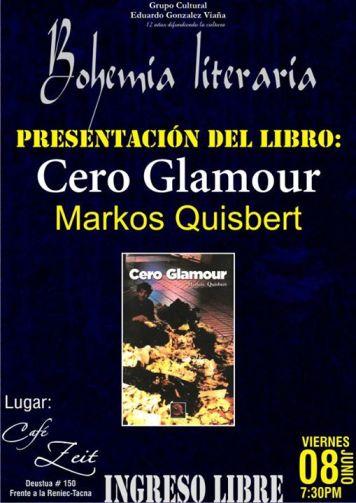 Presentación en Tacna de Cero Glamour de Markos Quisbert