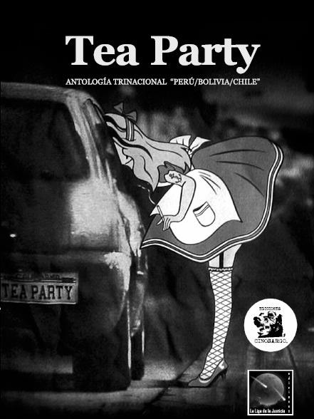Portada de Tea Party Antología Trinacional Perú/Bolivia/Chile